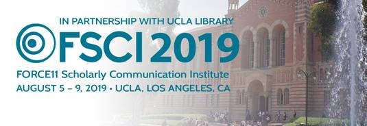 FORCE11 Scholarly Communication Institute (FSCI) 2019